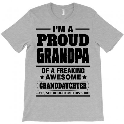 Proud Grandpa Of A Freaking Awesome Granddaughter T-shirt Designed By Tshiart