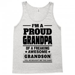 Proud Grandpa Of A Freaking Awesome Grandson Tank Top | Artistshot