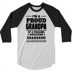 Proud Grandpa Of A Freaking Awesome Grandson 3/4 Sleeve Shirt | Artistshot