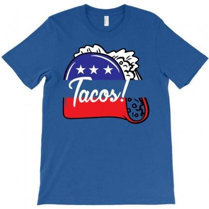 Tacos Political T-shirt Designed By Designbysebastian