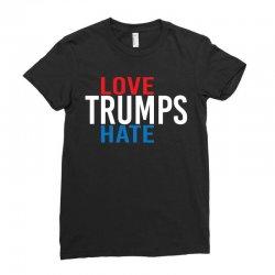 LOVE TRUMPS HATE Ladies Fitted T-Shirt | Artistshot