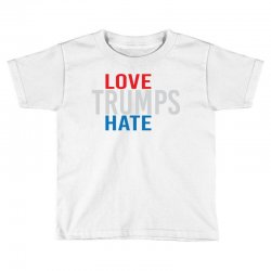 LOVE TRUMPS HATE Toddler T-shirt | Artistshot
