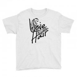 love is in the hair Youth Tee   Artistshot