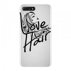 love is in the hair iPhone 7 Plus Case   Artistshot