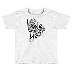 love is in the hair Toddler T-shirt   Artistshot