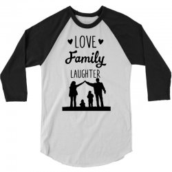 love family laughter 3/4 Sleeve Shirt | Artistshot