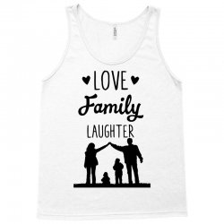 love family laughter Tank Top | Artistshot