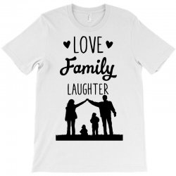 love family laughter T-Shirt | Artistshot
