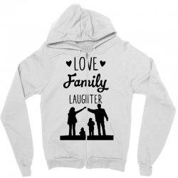 love family laughter Zipper Hoodie   Artistshot