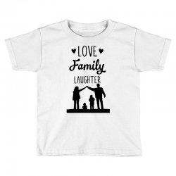 love family laughter Toddler T-shirt   Artistshot