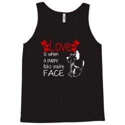 love is when a puppy Tank Top | Artistshot