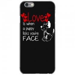 love is when a puppy iPhone 6/6s Case | Artistshot