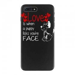 love is when a puppy iPhone 7 Plus Case | Artistshot