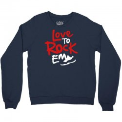 love to rock em Crewneck Sweatshirt | Artistshot