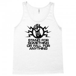 stand for something Tank Top | Artistshot