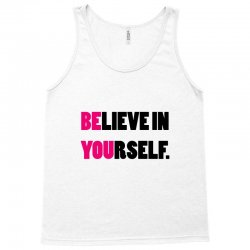 believe in yourself Tank Top | Artistshot