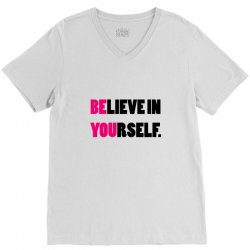 believe in yourself V-Neck Tee | Artistshot