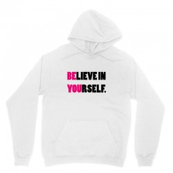 believe in yourself Unisex Hoodie | Artistshot