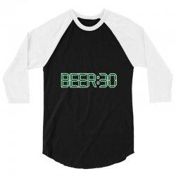 beer30 funny 3/4 Sleeve Shirt   Artistshot