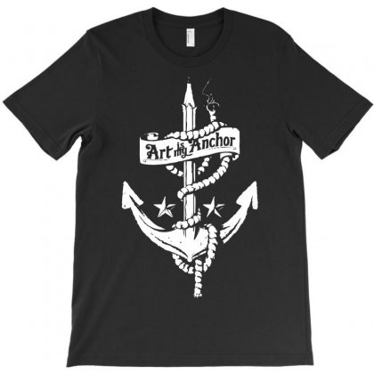 Art Is My Anchor T-shirt Designed By Marla_arts