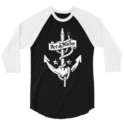 Art Is My Anchor 3/4 Sleeve Shirt Designed By Marla_arts