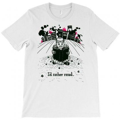 Id Rather Read T-shirt Designed By Marla_arts
