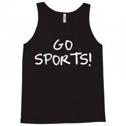 go sports! Tank Top   Artistshot
