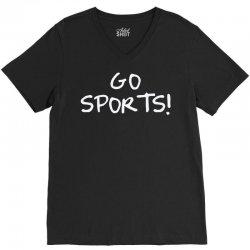 go sports! V-Neck Tee   Artistshot