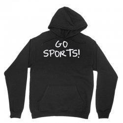 go sports! Unisex Hoodie   Artistshot