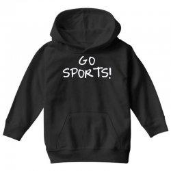 go sports! Youth Hoodie   Artistshot