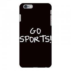 go sports! iPhone 6 Plus/6s Plus Case   Artistshot