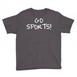 go sports! Youth Tee   Artistshot