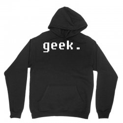 geek Unisex Hoodie | Artistshot