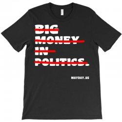 big money in politics T-Shirt | Artistshot