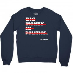 big money in politics Crewneck Sweatshirt | Artistshot