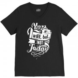 yes will but not today V-Neck Tee | Artistshot