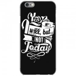 yes will but not today iPhone 6/6s Case | Artistshot