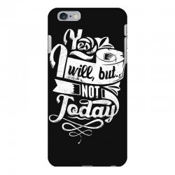 yes will but not today iPhone 6 Plus/6s Plus Case | Artistshot
