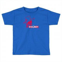 disobey joke politics Toddler T-shirt | Artistshot