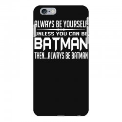 funny batman iPhone 6 Plus/6s Plus Case | Artistshot
