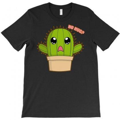 Funny Cactus Hug T-shirt Designed By Printshirts