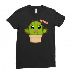 funny cactus hug Ladies Fitted T-Shirt | Artistshot