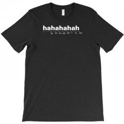 funny laugh T-Shirt | Artistshot