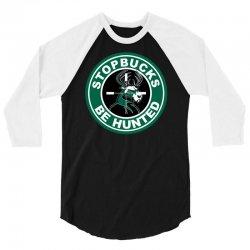funny stopbucks be hunted 3/4 Sleeve Shirt | Artistshot