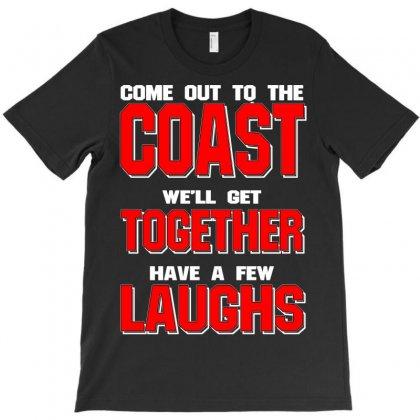 Coaast  Together Laughs T-shirt Designed By Deomatis9888
