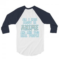 care about anime and two real people girls 3/4 Sleeve Shirt | Artistshot