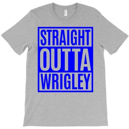 Straight Outta Wrigley T-shirt Designed By Eugene