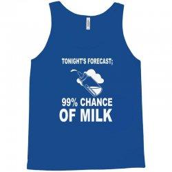 99% chance of milk Tank Top | Artistshot