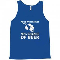 99 percent chance of beer Tank Top | Artistshot
