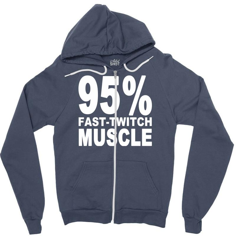 95%persen Muscle Zipper Hoodie | Artistshot